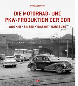 Buch Motorrad und PKW Produktion der DDR