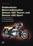 Ostdeutsche Motorradklassiker Simson 425 T und S