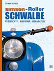 Simson - Roller Schwalbe. Geschichte, Wartung, Reparatur