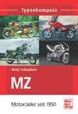 MZ. Motorräder seit 1950
