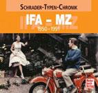 Schrader-Typen-Chronik: IFA - MZ 1950-1991 *NEU*